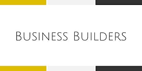 Business Builders Workshop - Weekly Training Series tickets