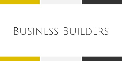 Business Builders Workshop - Weekly Training Series