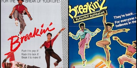 35mm BREAKIN'/BREAKIN' 2: ELECTRIC BOOGALOO Double Feature at the Vista, Los Feliz tickets