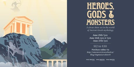 Heroes, Gods & Monsters: Ring Masters Year End Show (June 27th: 7PM) tickets