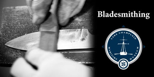 Bladesmithing with Tom Larsen and Samantha Williams, November 16-17