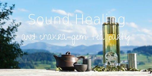 Sound Healing & Chakra-Gem Tea Party