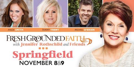 Fresh Grounded Faith - Springfield, MO - Nov 8-9, 2019 tickets