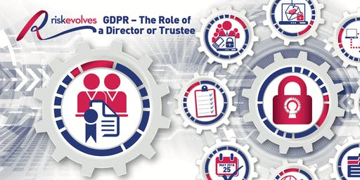 GDPR - The Role of a Director or Trustee