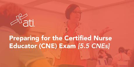 VIRTUAL WORKSHOP – Preparing for the Certified Nurse Educator (CNE) Exam tickets