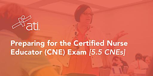 VIRTUAL WORKSHOP – Preparing for the Certified Nurse Educator (CNE) Exam