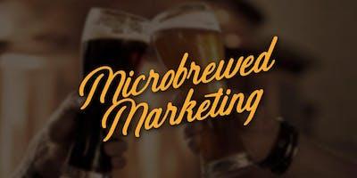 Microbrewed Marketing April 2019 Workshop
