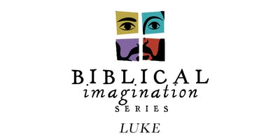 Biblical Imagination Conference - Luke