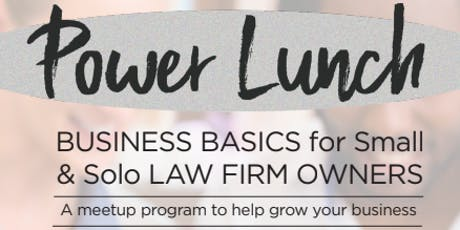 Power Lunch Series - Seven Parts of a Law Firm tickets