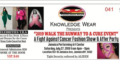 "KNOWLEDGEWEAR - ""WALK THE RUNWAY TO A CURE FASHION SHOW/AFTER PARTY"