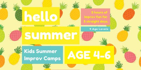 KIDS IMPROV SUMMER CAMPS ★ AGE 4-6 ★ tickets