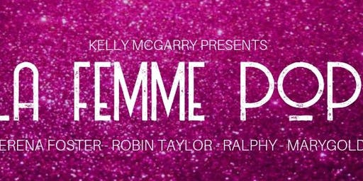RALPHY x LaFemme Pop by Kelly McGarry Presents