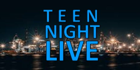 Teen Night Live tickets