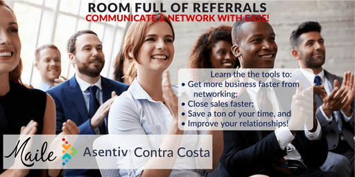 Room Full of Referrals, Communicate & Network with Ease!