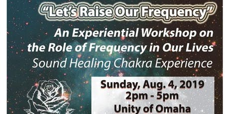 Let's Raise Our Frequency - An Experiential Workshop in Omaha, NE tickets