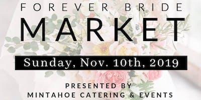The Forever Bride Market - November 10, 2019