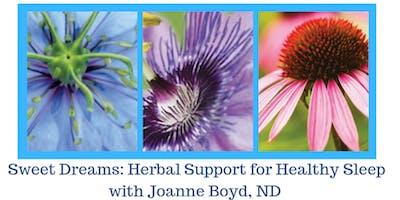 Sweet Dreams: Herbal Support for Healthy Sleep