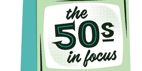 The Fifties in Focus: Nebraska Chautauqua tickets