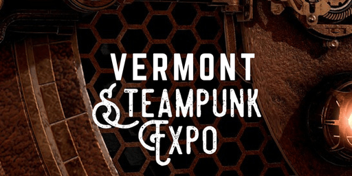 Vermont Steampunk Expo