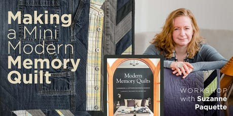 Loss & Living: Making A Mini Modern Memory Quilt with Suzanne Paquette (workshop) billets
