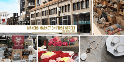 Makers Market on First Street Napa | A Monthly Craft Fair!