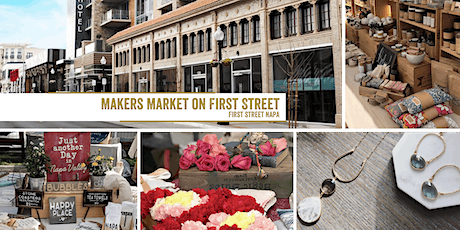 Makers Market on First Street Napa | A Monthly Craft Fair! tickets