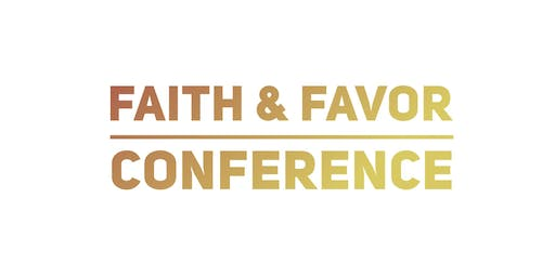 Faith & Favor Conference