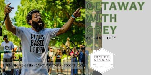 GETAWAY WITH GREY