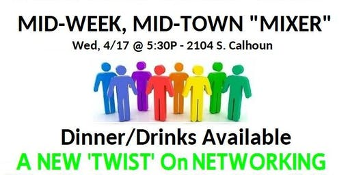 Mid-Week, Mid-Town MIXER