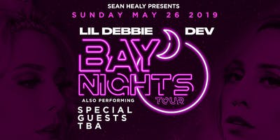 Lil Debbie & Dev  Bay Nights Tour