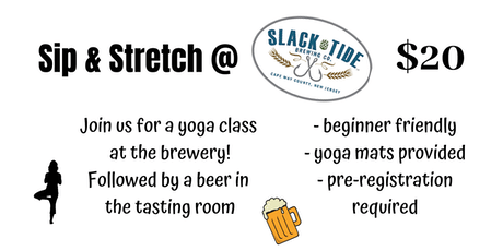 db936eb170 Other Events You May Like. Sip   Stretch   Slack Tide Brewery tickets