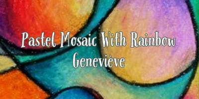 Pastel Mosaic With Rainbow Genevieve