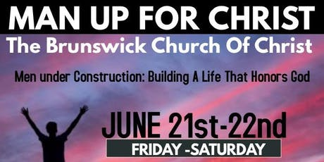 MAN UP FOR CHRIST MENS RETREAT tickets