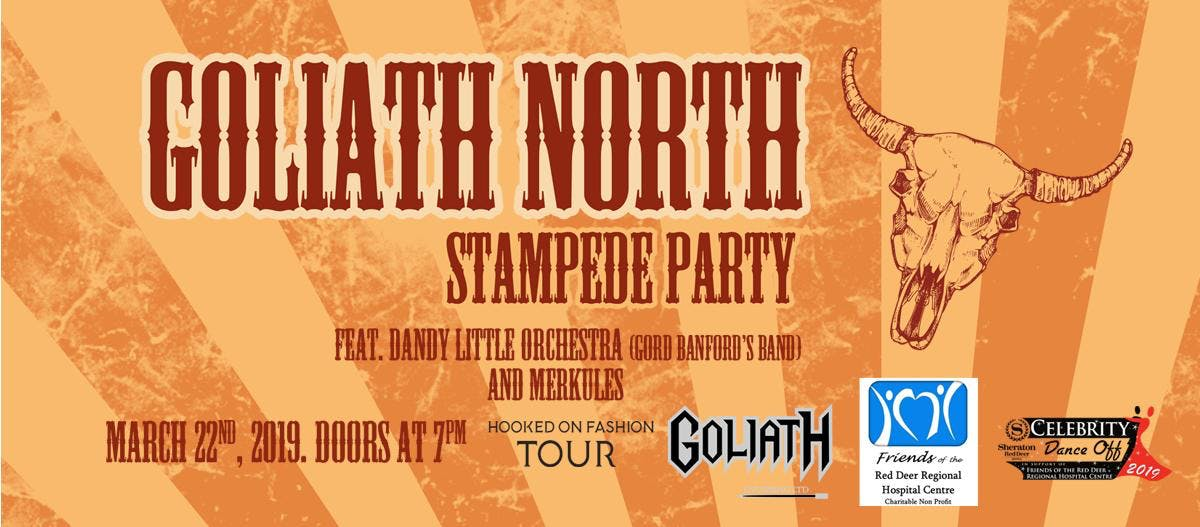 GOLIATH NORTH STAMPEDE PARTY -  Charitable Fu