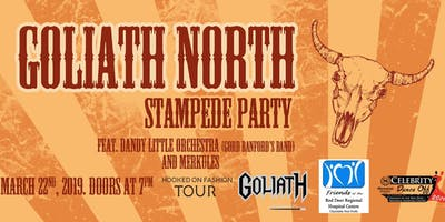 GOLIATH NORTH STAMPEDE PARTY -  Charitable Fundraiser