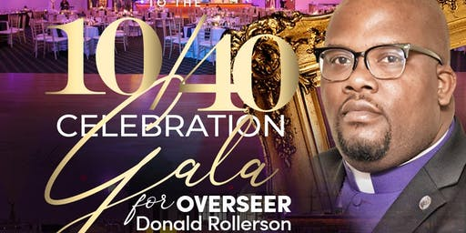 10/40 Celebration Gala for Overseer Donald Rollerson