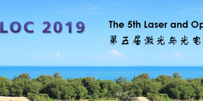 The 5th Laser and Optoelectronics Conference (LOC 2019)