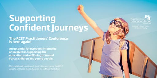 Supporting Confident Journeys - RCET Practitioners' Conference