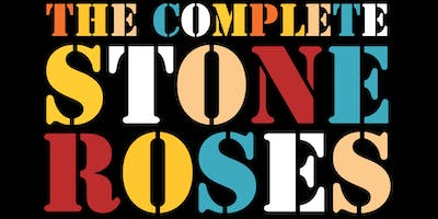 The Complete Stone Roses + support(tbc) September 28th 2019