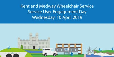 Kent and Medway Wheelchair Service - Service User Engagement Day