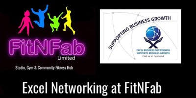 Excel FitNFab Business Networking 4th April 2019