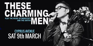 These Charming Men - a tribute to THE SMITHS &...