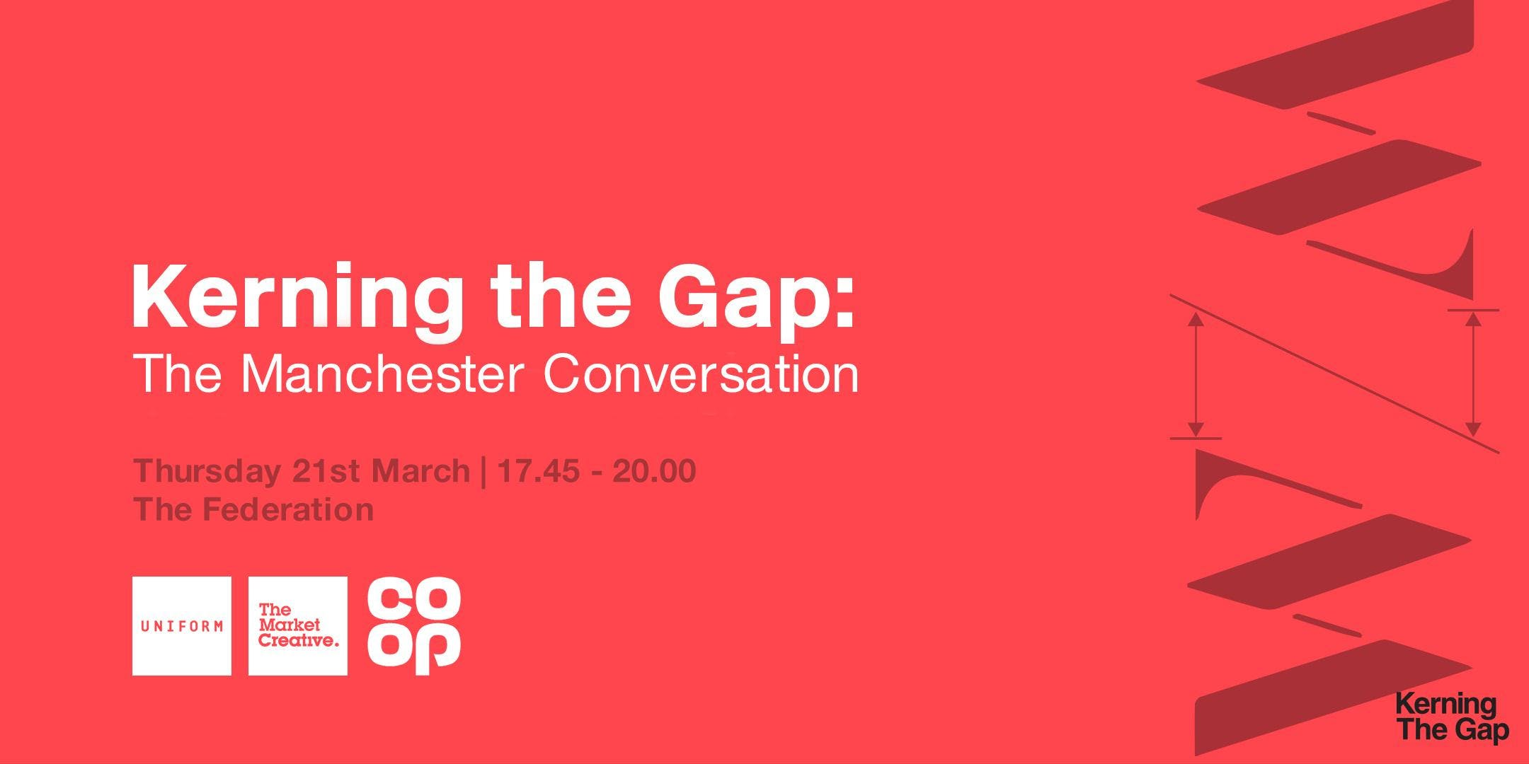 Kerning the Gap: Manchester