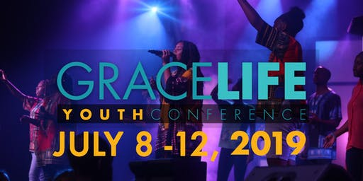 GraceLife 2019 Youth Conference - College Park, GA