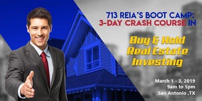 713 REIA's BOOTCAMP: 3-Day Crash Course in Buy & Hold Real Estate Investing