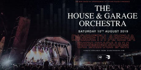 The House & Garage Orchestra (Digbeth Arena, Birmingham) tickets