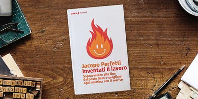 """iBook: """"Inventati il lavoro"""" con Jacopo Perfetti"""
