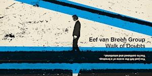UITVERKOCHT // RELEASE: Walk of Doubts - Eef van Breen...