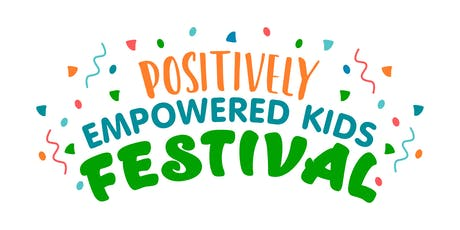Positively Empowered Kids Festival 2019 tickets