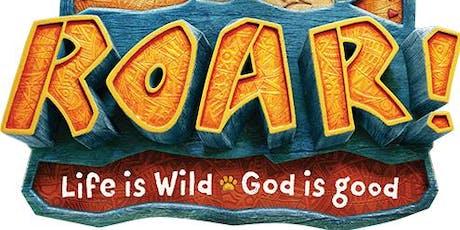 "TLC - Vacation Bible School - ""Roar! Life is Wild! God is Good!"" tickets"